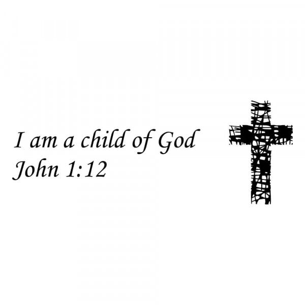 Craft Stamp - I Am A Child Of God